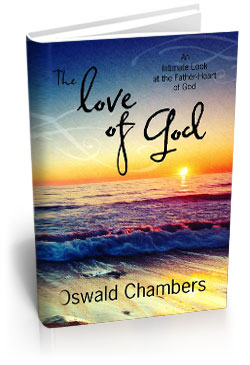 the love of god oswald chambers