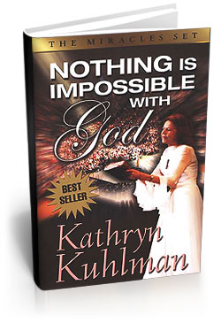 nothing is impossible with god kathryn kuhlman